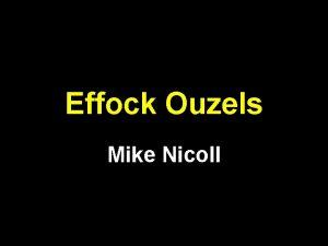 Effock Ouzels Mike Nicoll IMG 1 IMG 2