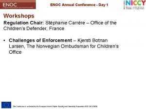 ENOC Annual Conference Day 1 Workshops Regulation Chair