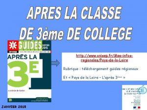 http www onisep frMesinfosregionalesPaysdelaLoire Rubrique tlchargement guides rgionaux
