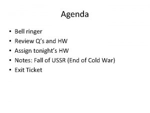 Agenda Bell ringer Review Qs and HW Assign