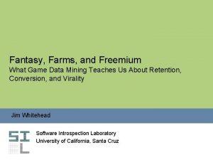 Fantasy Farms and Freemium What Game Data Mining