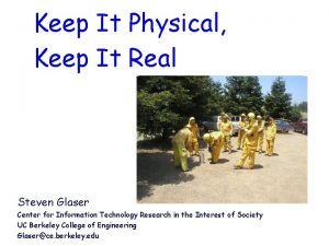 Keep It Physical Keep It Real Steven Glaser