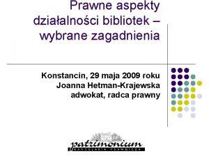 Prawne aspekty dziaalnoci bibliotek wybrane zagadnienia Konstancin 29