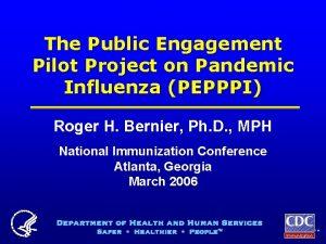 The Public Engagement Pilot Project on Pandemic Influenza