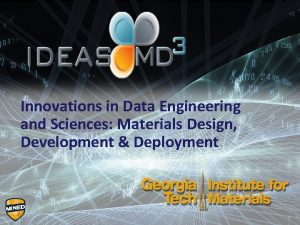 Innovations in Data Engineering and Sciences Materials Design