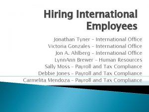 Hiring International Employees Jonathan Tyner International Office Victoria