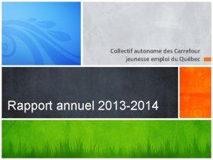 Collectif autonome des Carrefour jeunesse emploi du Qubec