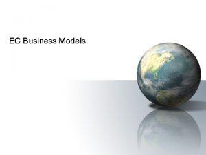 EC Business Models EC Business Models business model