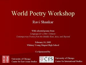 World Poetry Workshop Ravi Shankar With selected poems