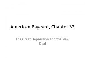 American Pageant Chapter 32 The Great Depression and