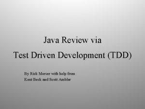 Java Review via Test Driven Development TDD By