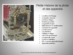 Petite Histoire de la photo et des appareils