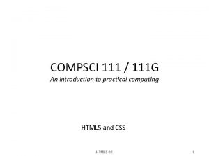 COMPSCI 111 111 G An introduction to practical