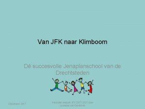 Van JFK naar Klimboom D succesvolle Jenaplanschool van