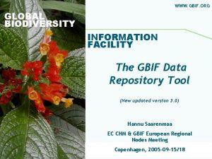 WWW GBIF ORG GLOBAL BIODIVERSITY INFORMATION FACILITY The