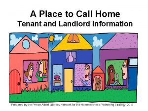 A Place to Call Home Tenant and Landlord