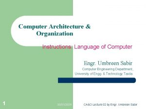 Computer Architecture Organization Instructions Language of Computer Engr