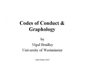 Codes of Conduct Graphology by Nigel Bradley University