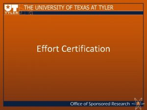 Effort Certification Purpose The purpose of this course