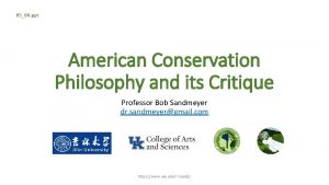 0506 ppt American Conservation Philosophy and its Critique