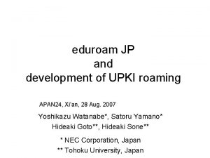 eduroam JP and development of UPKI roaming APAN