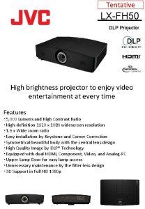 Tentative LXFH 50 DLP Projector High brightness projector