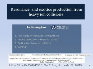 Resonance and exotics production from heavy ion collisions