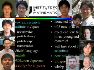 New intl research institute in Japan astrophysics particle