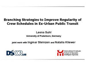 Branching Strategies to Improve Regularity of Crew Schedules