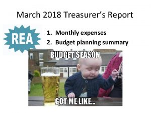 March 2018 Treasurers Report 1 Monthly expenses 2