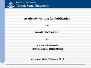 Academic Writing for Publication and Academic English at