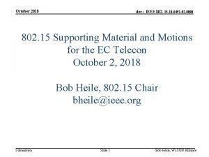October 2018 doc IEEE 802 15 18 0491