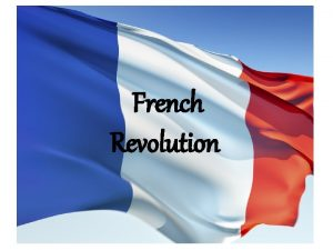 French Revolution Causes of the French Revolution 1