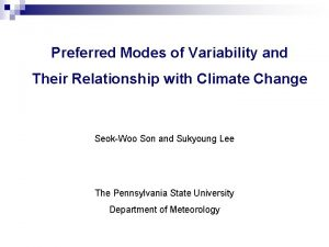 Preferred Modes of Variability and Their Relationship with