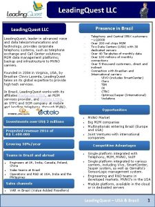 Leading Quest LLC Presence in Brazil Leading Quest