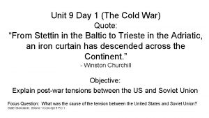 Unit 9 Day 1 The Cold War Quote