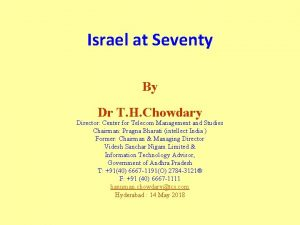 Israel at Seventy By Dr T H Chowdary