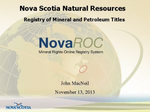 Nova Scotia Natural Resources Registry of Mineral and