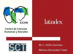 Centro de Ciencias Humanas y Sociales M C