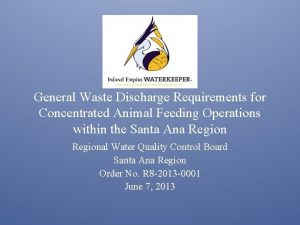 General Waste Discharge Requirements for Concentrated Animal Feeding