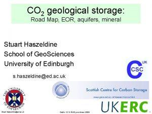 CO 2 geological storage Road Map EOR aquifers