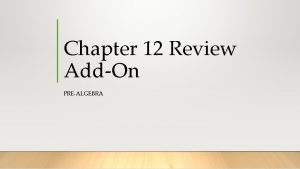 Chapter 12 Review AddOn PREALGEBRA ProblemSolving Mrs Fisher