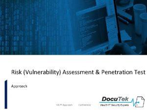 Risk Vulnerability Assessment Penetration Test Approach VA PT