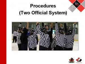 Procedures Two Official System Rationale Last season many