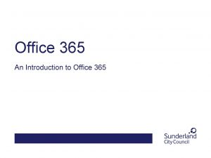 Office 365 An Introduction to Office 365 What