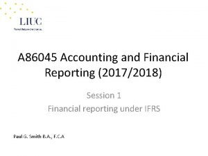 A 86045 Accounting and Financial Reporting 20172018 Session