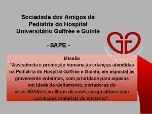 Sociedade dos Amigos da Pediatria do Hospital Universitrio
