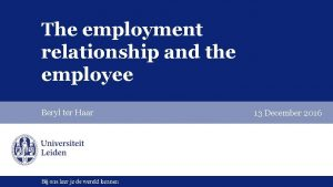 The employment relationship and the employee Beryl ter