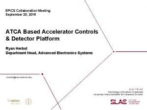 EPICS Collaboration Meeting September 20 2016 ATCA Based