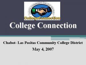 College Connection Chabot Las Positas Community College District
